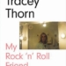 Tracy Thorn's Rock'n'Roll Friend