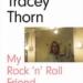 Tracy Thorn's Rock'n'Roll Friend